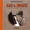Sébastien Troendlé et Valérie Paumier - Rag & Boogie - La toute petite histoire d'une extraordinaire musique.