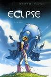 Sébastien Vastra et Antoine Ozanam - Eclipse Tome 1 : Au-delà.