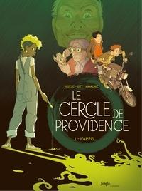 Sébastien Viozat et Anne-Catherine Ott - Le Cercle de Providence - Tome 1 - L'Appel.