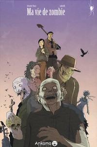 Sébastien Viozat et B Raphael - Ma vie de Zombie.