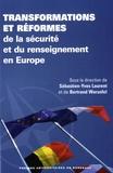 Sébastien-Yves Laurent et Bertrand Warusfel - Transformations et réformes de la sécurité et du renseignement en Europe.