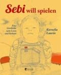 Sebi will spielen - Kinderbuchpreis 2013.