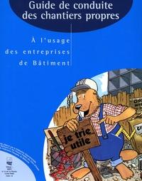 SEBTP - Gestion des déchets de chantier - A l'usage des entreprises de Bâtiment, tome 1.