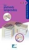 SEBTP - Les plafonds suspendus.