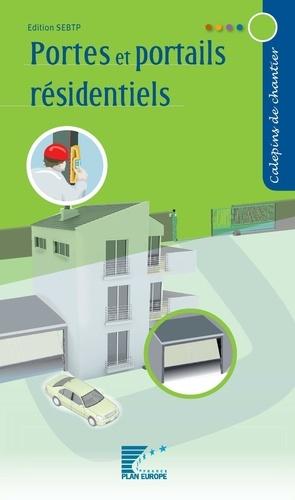 SEBTP - Portes et portails résidentiels.