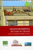 SEBTP - Recommandations de mise en oeuvre pour la charpente taillée en bois.