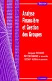 Secafi Alpha et Jacques Richard - Analyse financière et gestion des groupes.