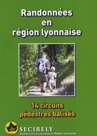 Secirely - Randonnées en région lyonnaise - 14 Circuits pédestres balisés.