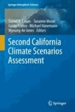 Daniel R. Cayan - Second California Climate Scenarios Assessment.