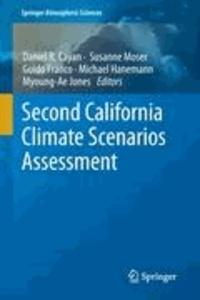 Daniel R. Cayan - Second California Climate Scenarios Assessment.