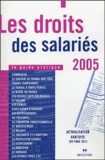 Seconde - Les droits des salariés - Le guide pratique.