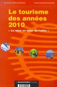 Le tourisme des années 2010.  La mise en futur de loffre .pdf