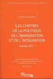 Secrétariat Général du CICI - Les chiffres de la politique de l'immigration et de l'intégration - Année 2011.