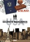 Philippe Richelle - Secrets Bancaires USA T05 : Mort à Bethlehem.