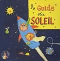 Sécurité Solaire - Coffret pédagogique 6/12 ans Sécurité Solaire.