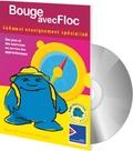 Floc Multimédia - Bouge avec Floc - Version multiposte.