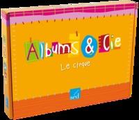 Le cirque 8 albums - Cycle 1 Littérature, Malette + 4 albums.pdf