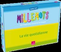 SED - Millemots La vie quotidienne PS-MS-GS - 3x12 posters + 24 fiches situation + 75 images séquentielles + fichier ressources.