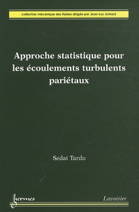 Approche statistique pour les écoulements turbulents pariétaux.pdf
