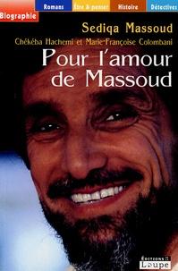 Sediqa Massoud - Pour l'amour de Massoud.