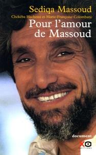 Sediqa Massoud et Chékéba Hachemi - Pour l'amour de Massoud.