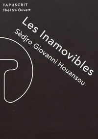 Sèdjro Giovanni Houansou - Les inamovibles.