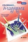 SEDRAP - Anglais niveau 1 Coloriages magiques - Réviser l'anglais en s'amusant.