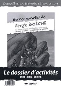 SEDRAP - Bonnes nouvelles de Serge Boëche - Le dossier d'activités à photocopier.