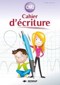 SEDRAP - Cahier d'écriture CM2.