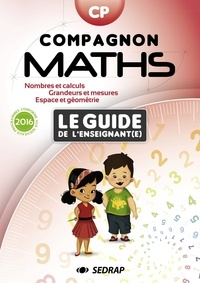 Sedrap Editions - Compagnon Maths CP - Guide de l'enseignant(e).