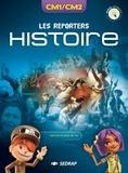 SEDRAP - Histoire, Histoire des arts CM1/CM2 Les Reporters - Manuel interactif.