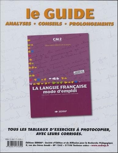 SEDRAP - La langue française mode d'emploi CM2 Cycle 3 3e année.
