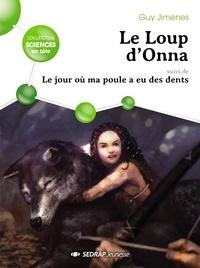 SEDRAP - Le loup d'Onna : lot de 5 romans.