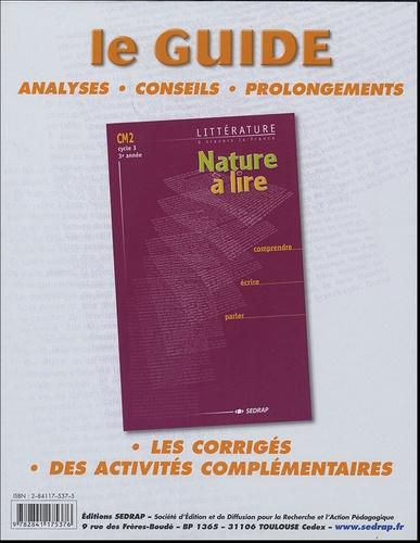 SEDRAP - Nature à lire, CM2 Cycle 3 3eannée - Le classeur-guide du maitre.