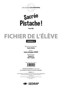 SEDRAP et  Vayounette - Sacree pistache ! - Fichier de l'élève Niveau 2.