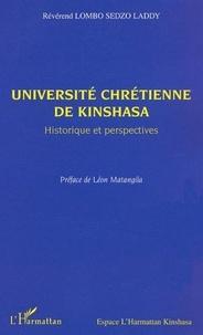 Sedzo laddy r. Lombo - Universite chretienne de kinshasa - historique et perspectives.
