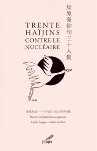 Galabria.be Trente haïjins contre le nucléaire - Recueil de haïkus franco-japonais Image