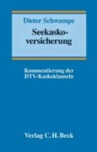 Seekaskoversicherung - Kommentar der DTV-Kaskoklauseln. Rechtsstand: Voraussichtlich 1. September 2008.