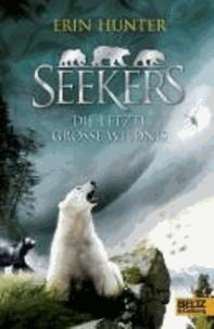 Seekers 04. Die Letzte Große Wildnis.