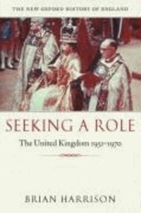 Seeking a Role - The United Kingdom 1951-1970.