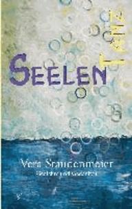 Seelentanz - Gedichte und Gedanken.
