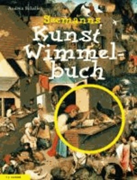 SEEMANNs Kunst Wimmelbuch.