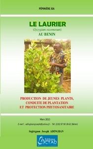 Sègbégnon Joseph  Adingban et Editions Ctad - Le Laurier (Syzygium racemosum) : production, plantation et protection phytosanitaire.