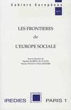 Ségolène Barbou des Places et Etienne Pataut - Les frontières de l'Europe sociale.