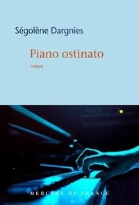 Ségolène Dargnies - Piano ostinato.