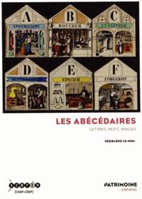 Ségolène Le Men - Les abécédaires - Lettres, mots, images.