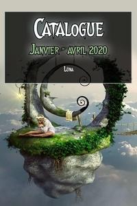 Ségolène Roudot et Lucille Cottin - Catalogue illustré - Janvier à avril 2020.