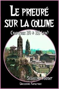 Téléchargement de livres audio sur Kindle Fire Le prieuré sur la colline  - Chapitres 24 & 25 (Roman fantastique, fin) (French Edition) 9782379141126