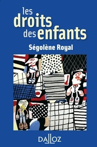 Ségolène Royal - Les droits des enfants.
