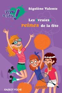 Ségolène Valente - Les (vraies) reines de la fête - Vive le CM2 !.
